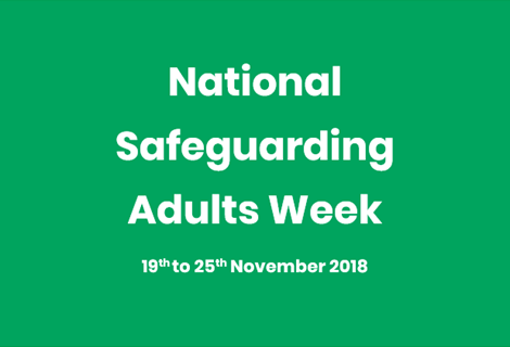 National Safeguarding Adults Week 2018